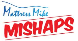 MM Mishaps